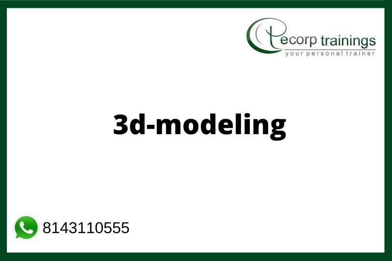 3D Modeling Training Course in Hyderabad