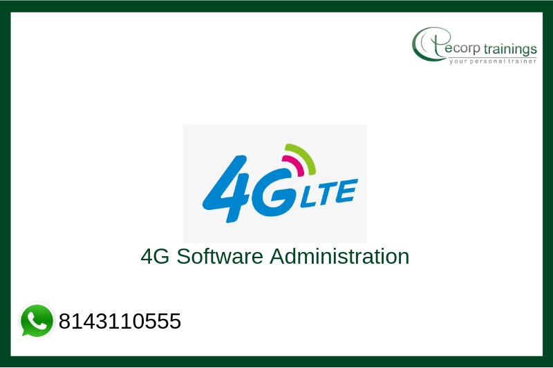 4g Software Administration Training