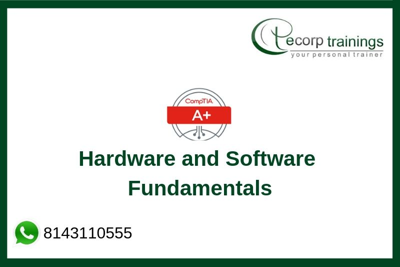 A+ Hardware and Software Fundamentals Training