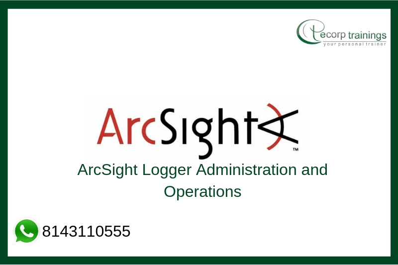 ArcSight Logger Administration and Operations Training