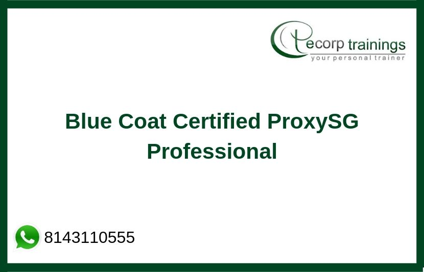 Blue Coat Certified ProxySG Professional Training