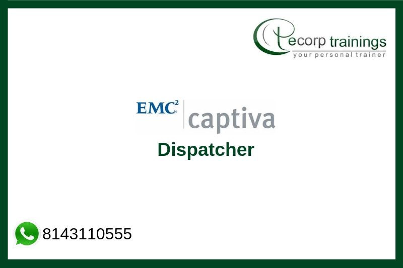 Captiva Dispatcher Training