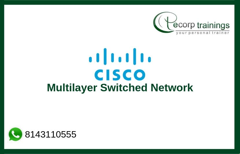 CISCO Multilayer Switched Network Training