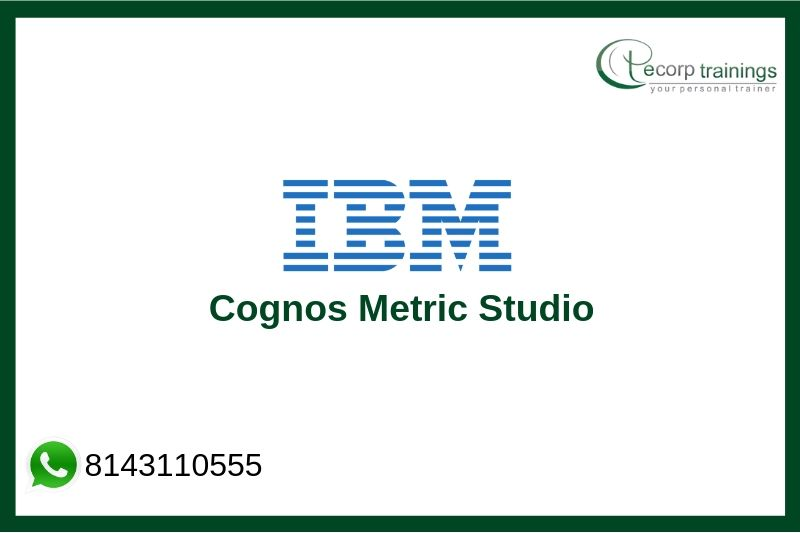 Cognos Metric Studio Training
