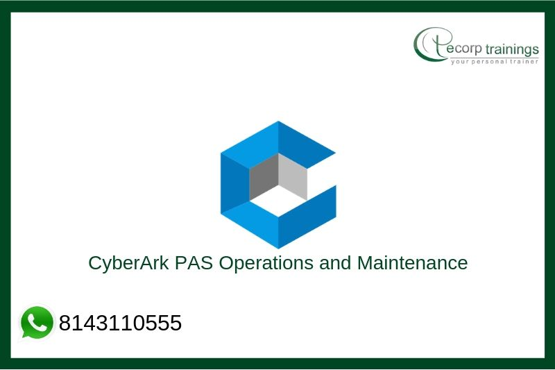 CyberArk PAS Operations and Maintenance Training
