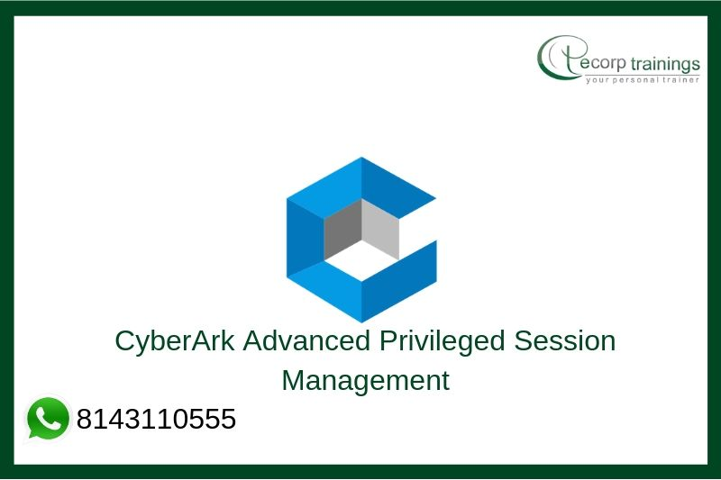 CyberArk Advanced Privileged Session Management Training