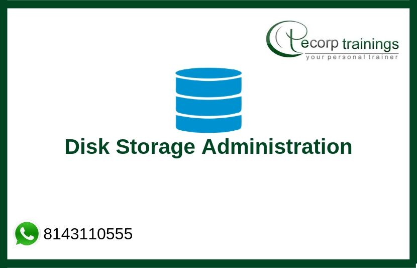 Disk Storage Administration Training