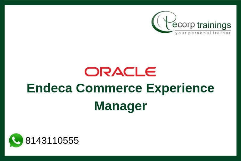 Endeca Commerce Experience Manager  Training