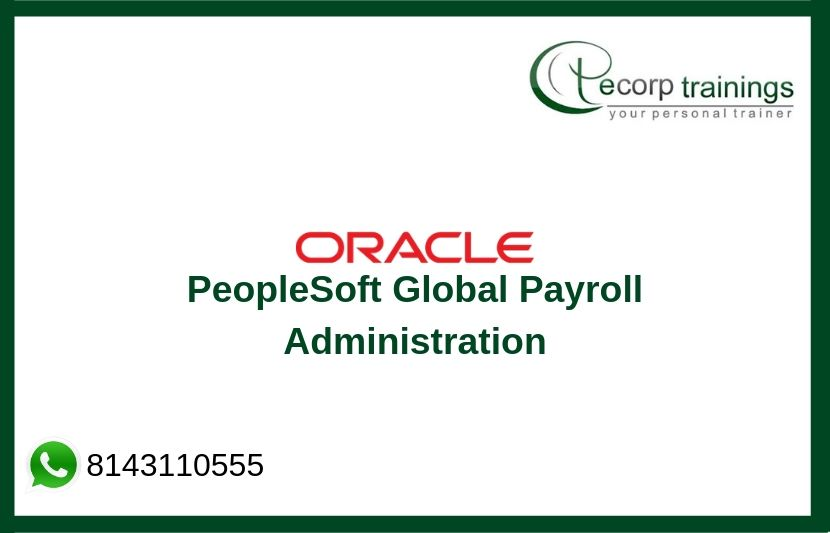 Oracle PeopleSoft Global Payroll Administration Training