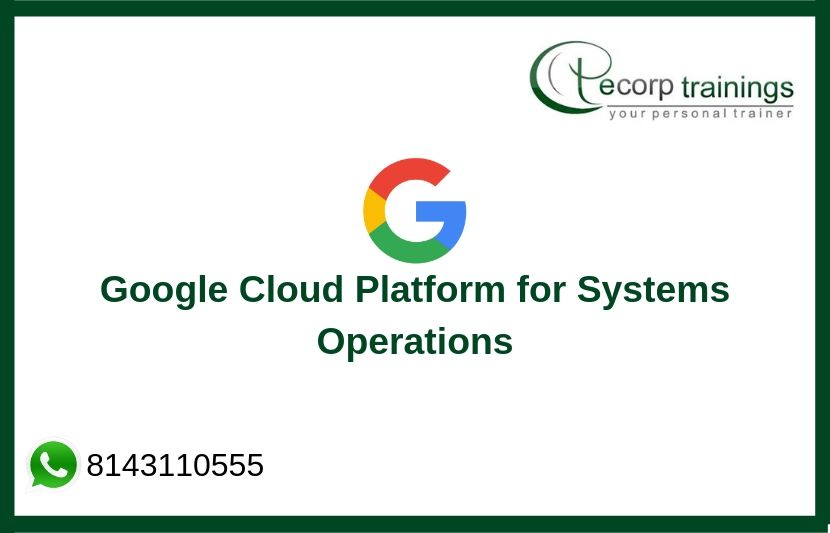 Google Cloud Platform for Systems Operations Training