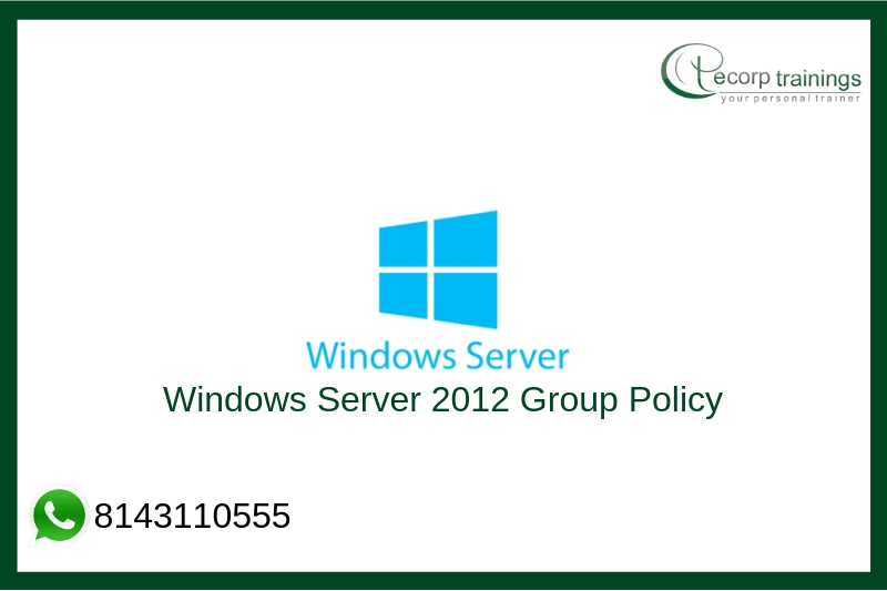 Windows Server 2012 Group Policy Training
