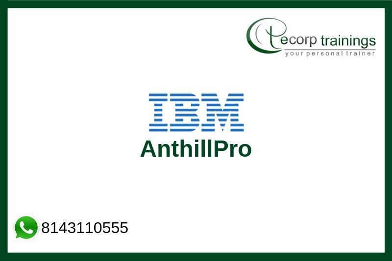 IBM AnthillPro Training