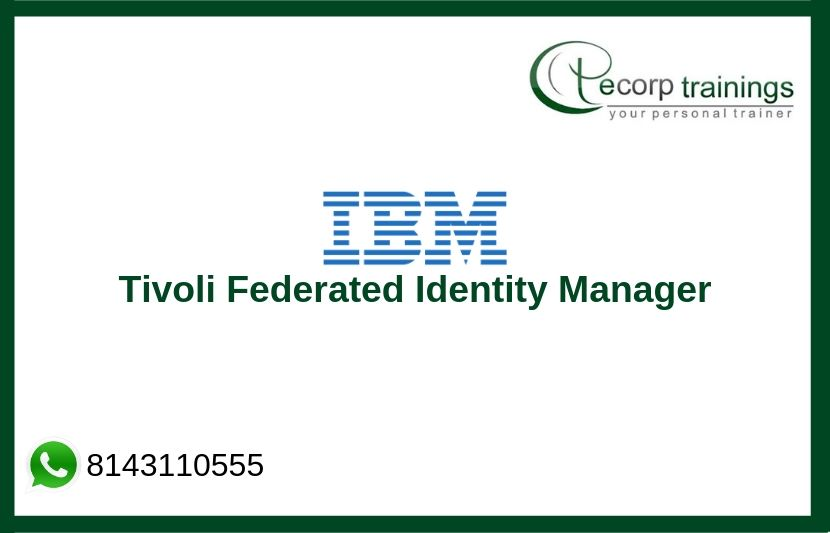 IBM Tivoli Federated Identity Manager  Training