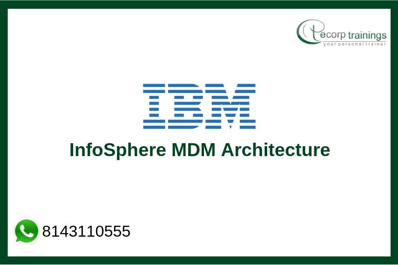 InfoSphere MDM Architecture Training