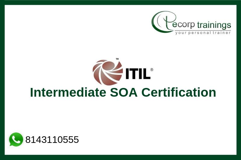 ITIL Intermediate SOA Certification Training
