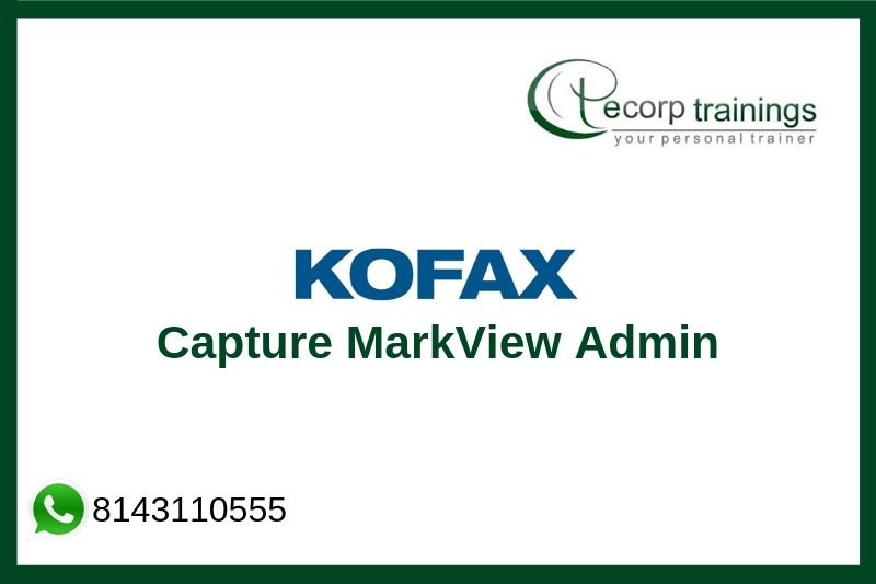 Kofax Capture MarkView Admin Training