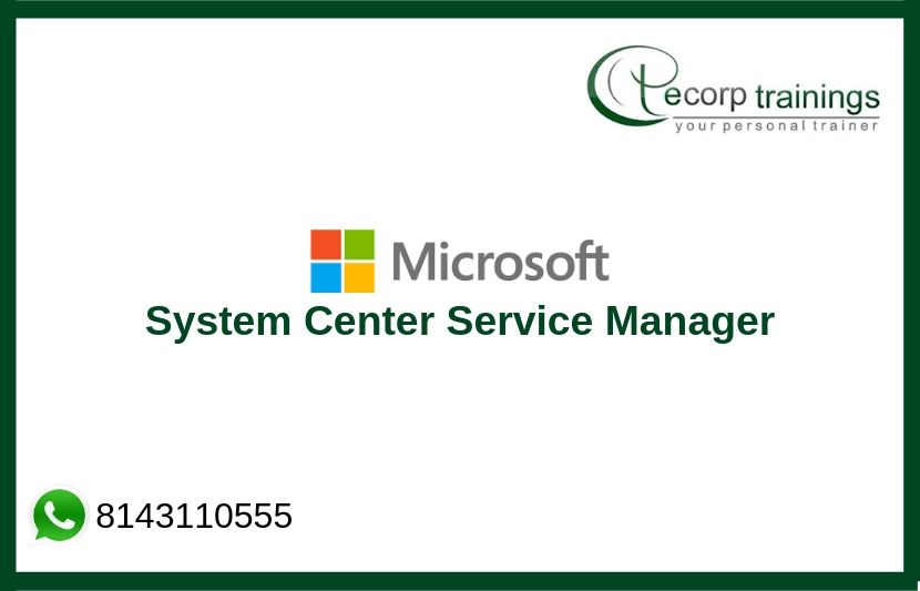 System Center Service Manager Training