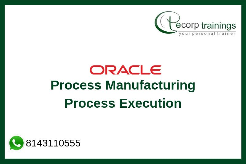 Oracle Process Manufacturing Process Execution Training