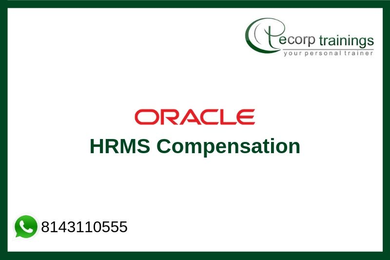 Oracle HRMS Compensation Training