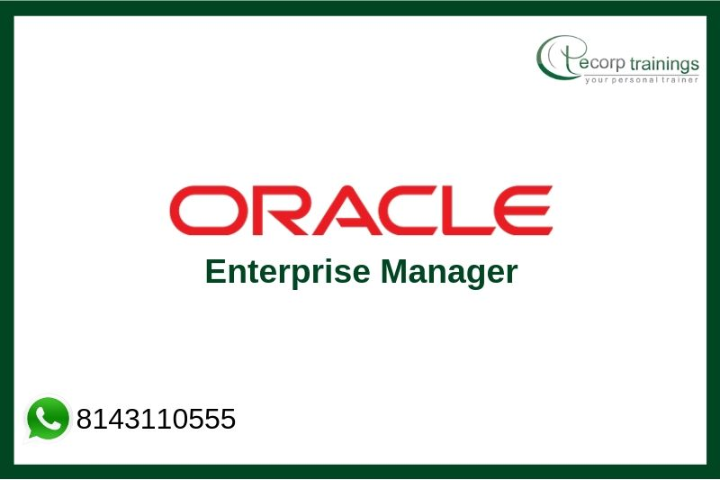 Oracle Enterprise Manager Training