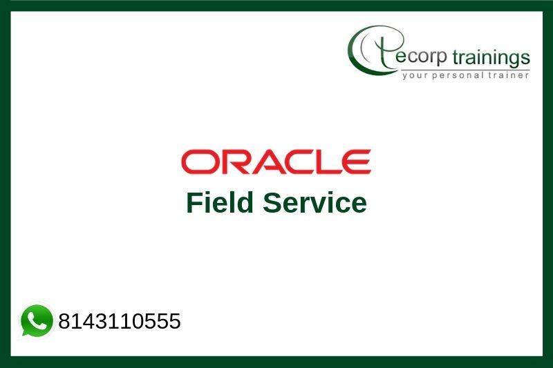 Oracle Field Service Training