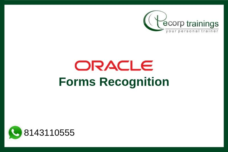 Oracle Forms Recognition Training