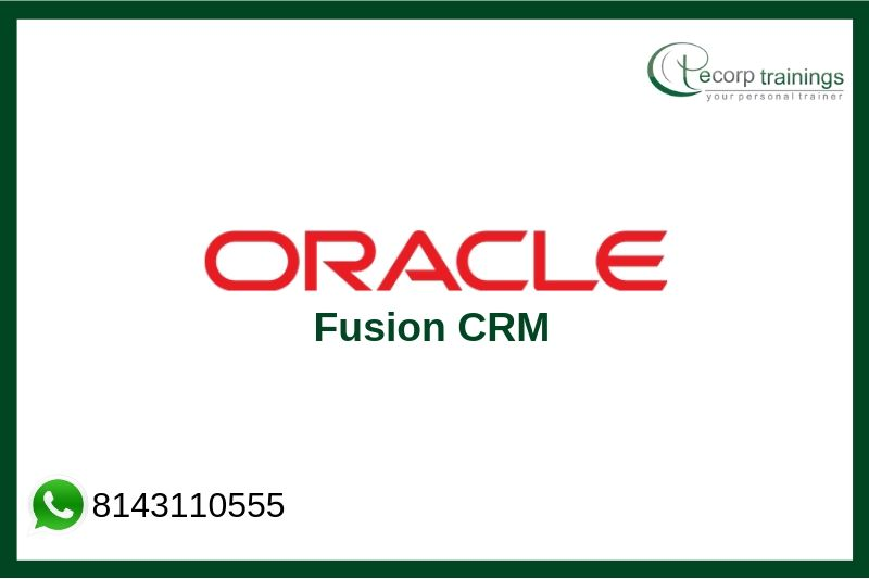 Oracle Fusion CRM Training