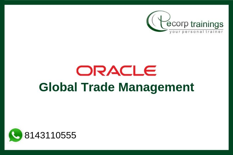 Oracle Global Trade Management Training