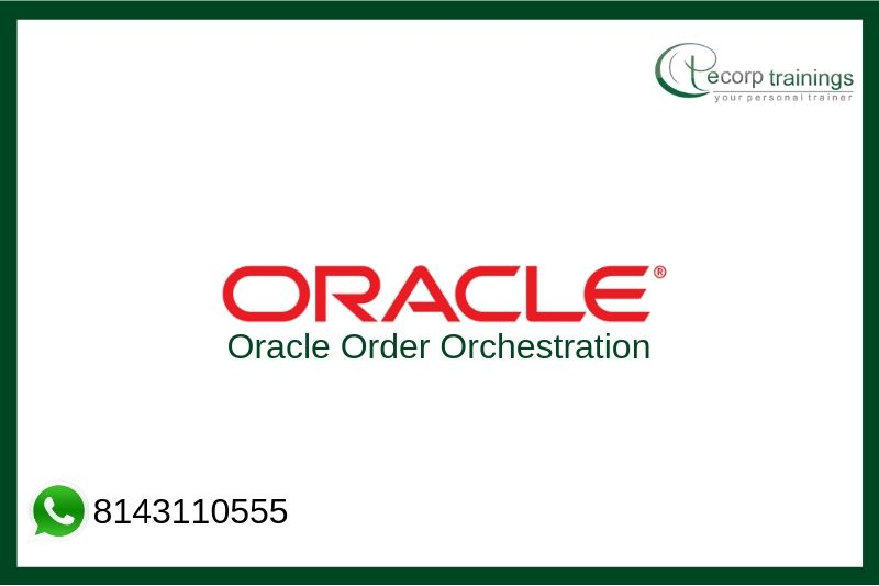 Oracle Order Orchestration Training