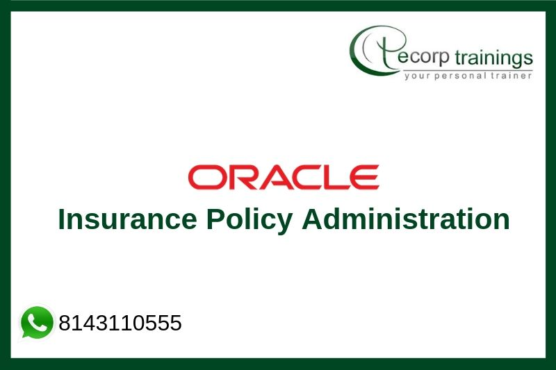 Oracle Insurance Policy Administration Training