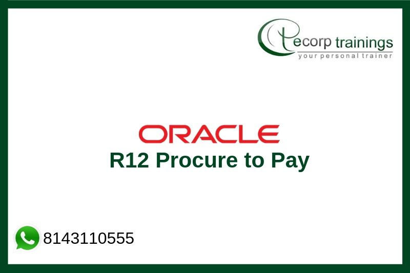 Oracle R12 Procure to Pay Training
