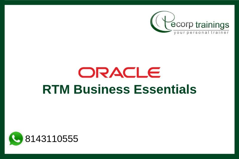 Oracle RTM Business Essentials Training