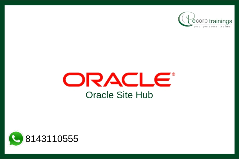 Oracle Site Hub Training