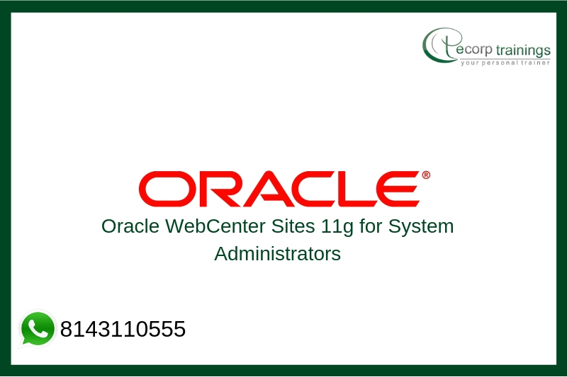 Oracle WebCenter Sites 11g for System Administrators Training