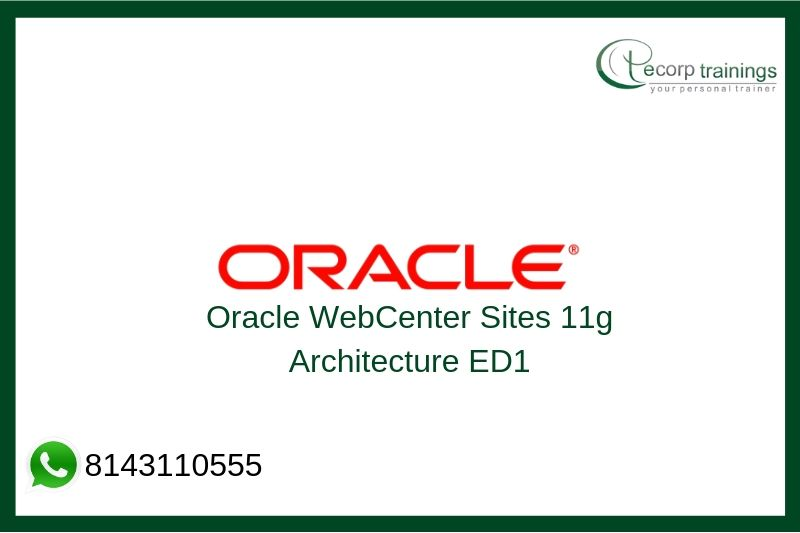 Oracle WebCenter Sites 11g Architecture Training