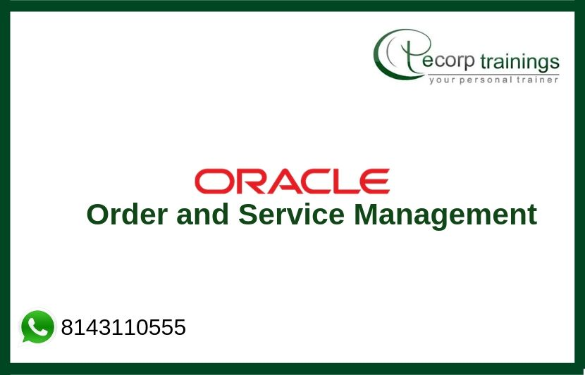 Order and Service Management Training