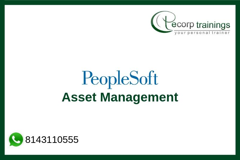 Peoplesoft Asset Management Training