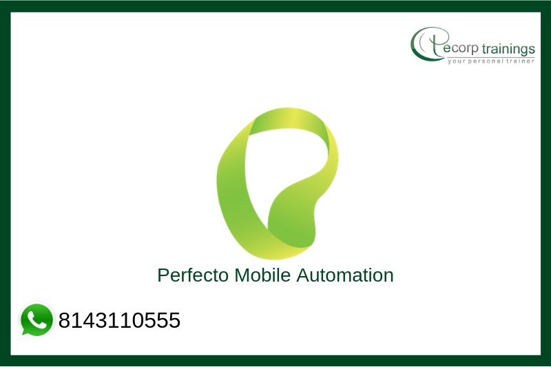 Perfecto Mobile Automation Training