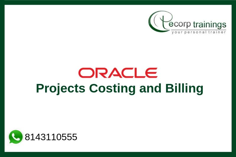 Oracle R12 Projects Costing and Billing Training