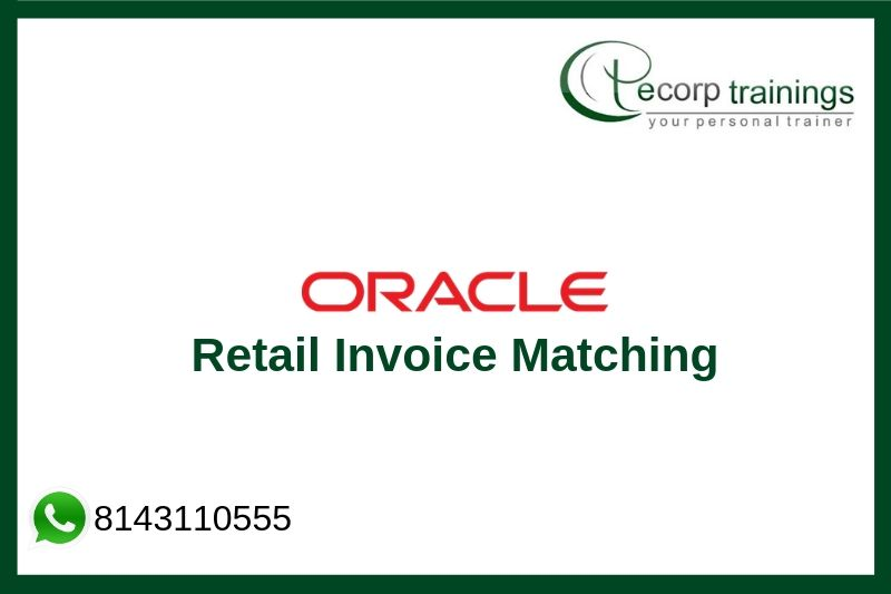 Oracle Retail Invoice Matching (ReIM) Training