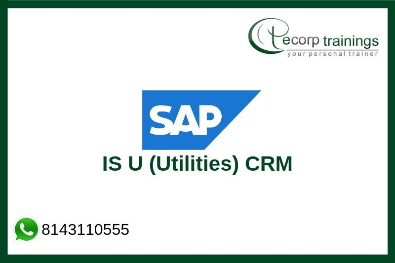 SAP IS U (Utilities) CRM Training