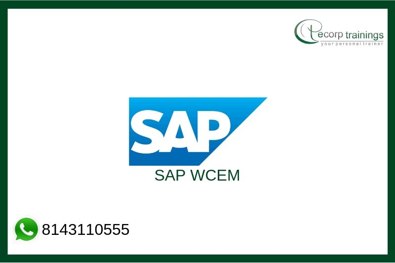 SAP WCEM Training