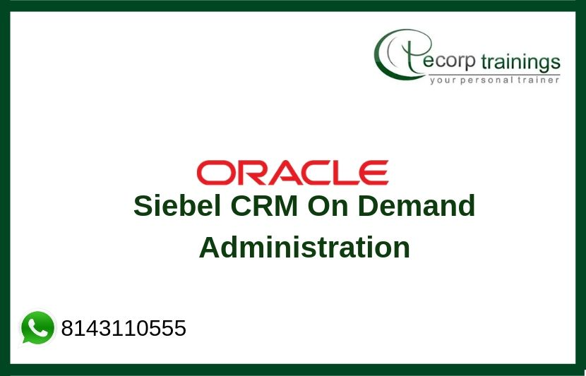 Siebel CRM On Demand Administration Training