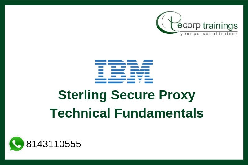 IBM Sterling Secure Proxy Technical Fundamentals Training