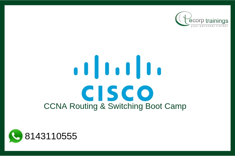 CCNA Routing & Switching Boot Camp Training
