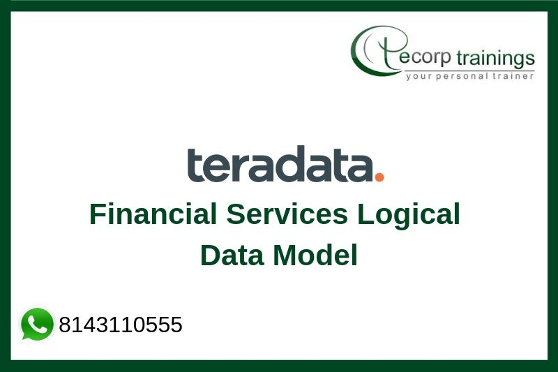 Teradata Financial Services Logical Data Model Training