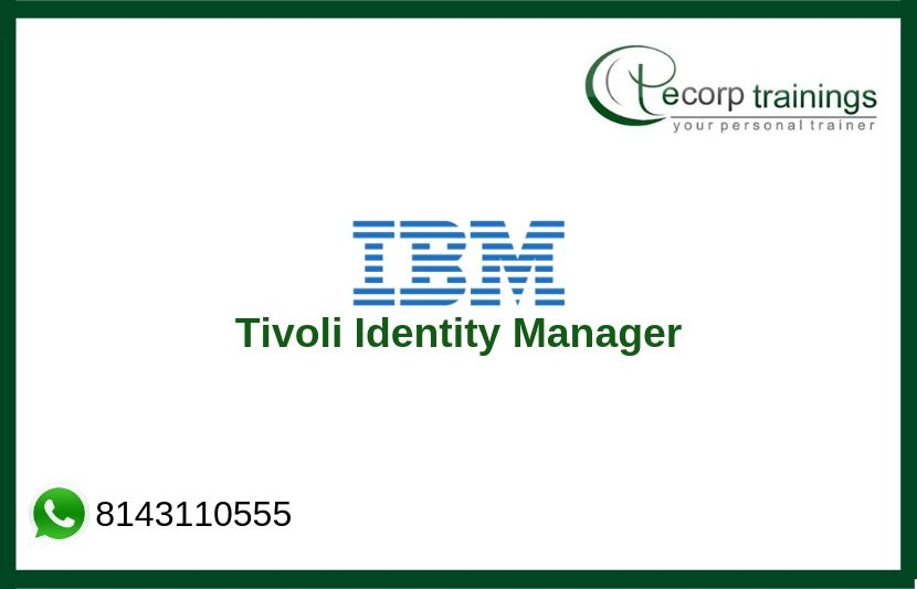 Tivoli Identity Manager Training