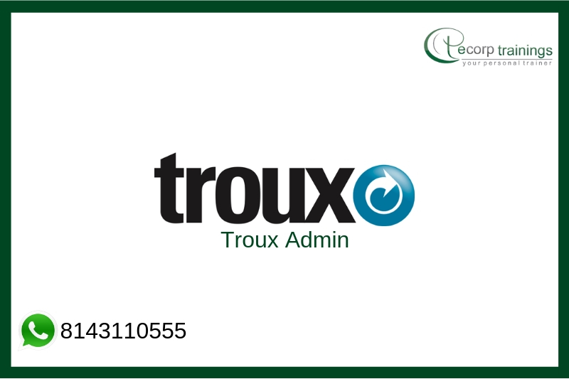 Troux Admin Training