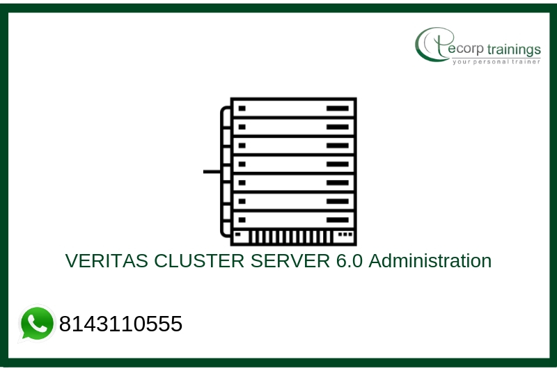 VERITAS CLUSTER SERVER 6.0 Administration Training
